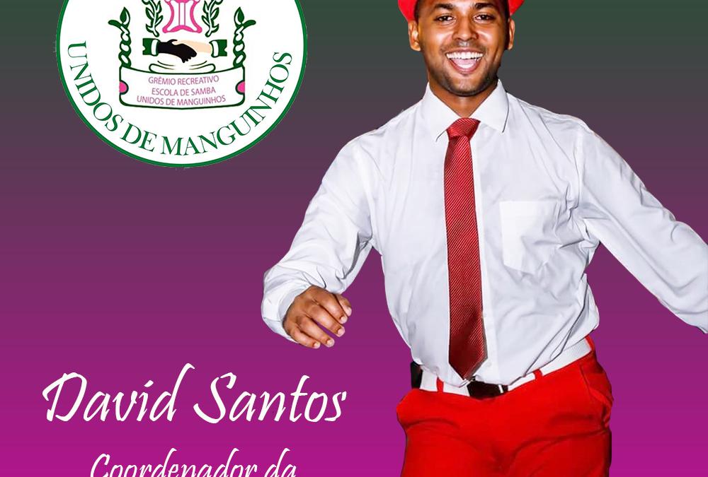 DAVID SANTOS É O NOVO COORDENADOR DA ALA DE PASSISTAS DA UNIDOS DE MANGUINHOS