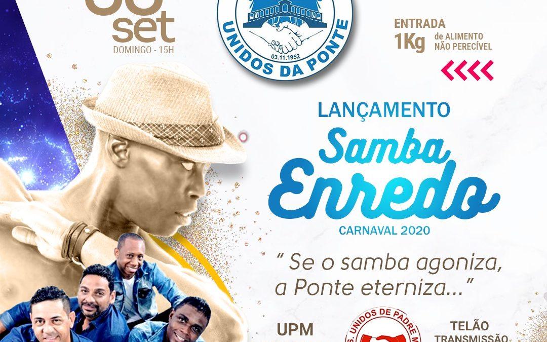 UNIDOS DA PONTE APRESENTA SAMBA OFICIAL PARA 2020 COM A PARTICIPAÇÃO DA UNIDOS DE PADRE MIGUEL