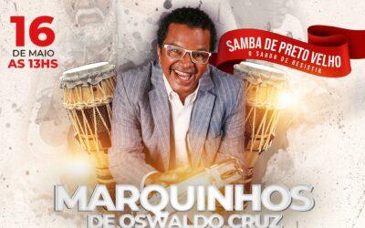 MARQUINHOS DE OSWALDO CRUZ: SAMBA DE PRETO VELHO, O SABOR DE RESISTIR