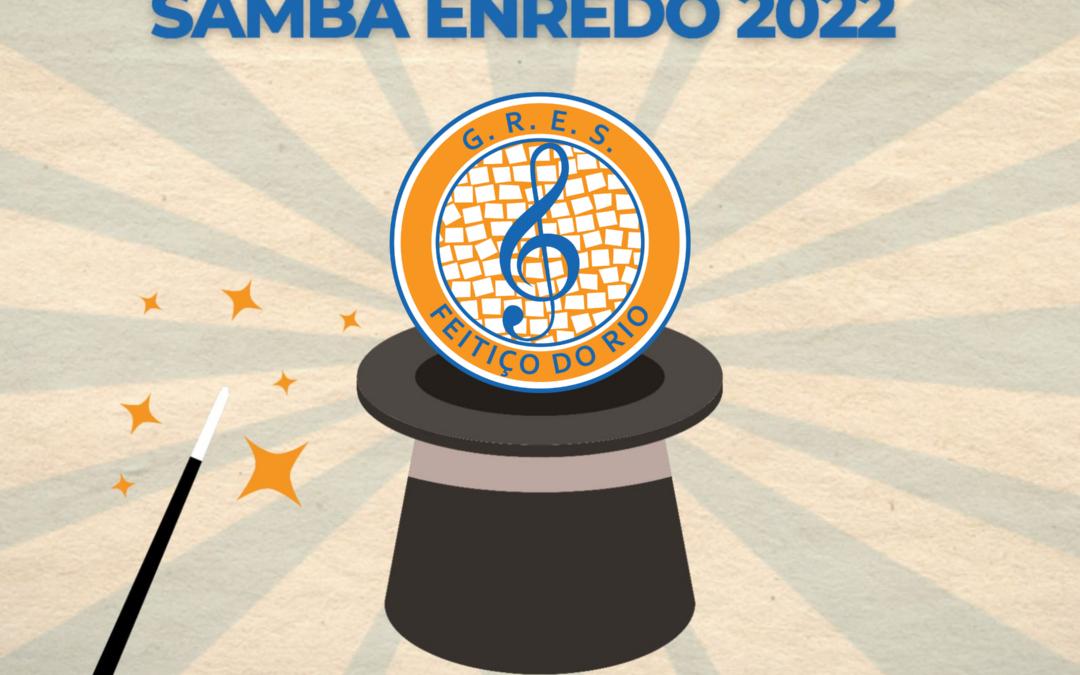 FEITIÇO DO RIO LANÇA CLIPE E SAMBA-ENREDO DO CARNAVAL 2022