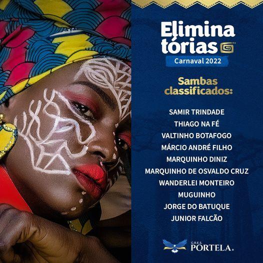 PORTELA RETOMA ELIMINATÓRIAS DE SAMBA E CLASSIFICA DEZ OBRAS PARA A PRÓXIMA FASE