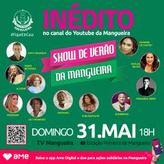 SHOW DE VERÃO INÉDITO NO YOUTUBE DA MANGUEIRA